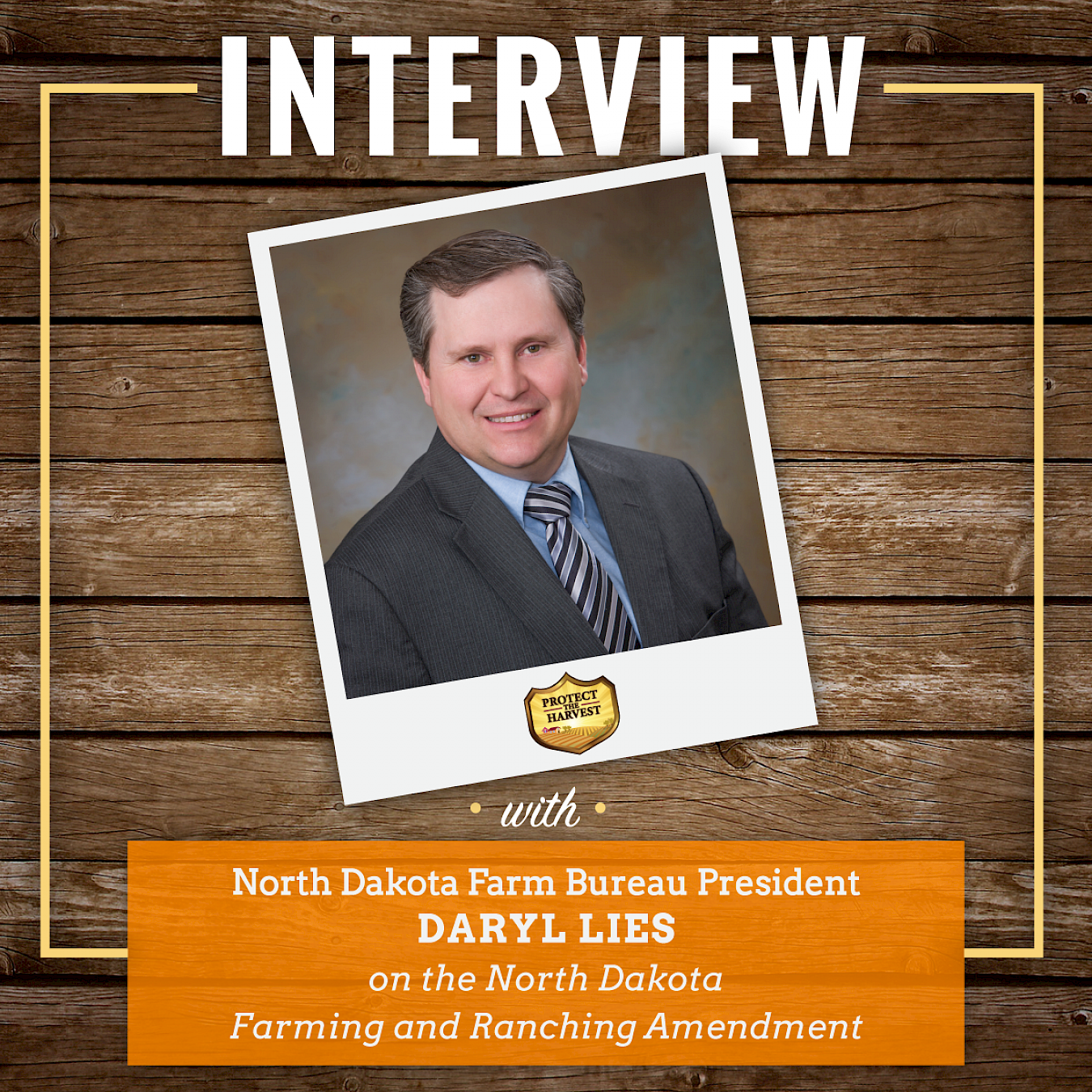 Interview with North Dakota Farm Bureau President Daryl Lies on the State's Right to Farm Amendment