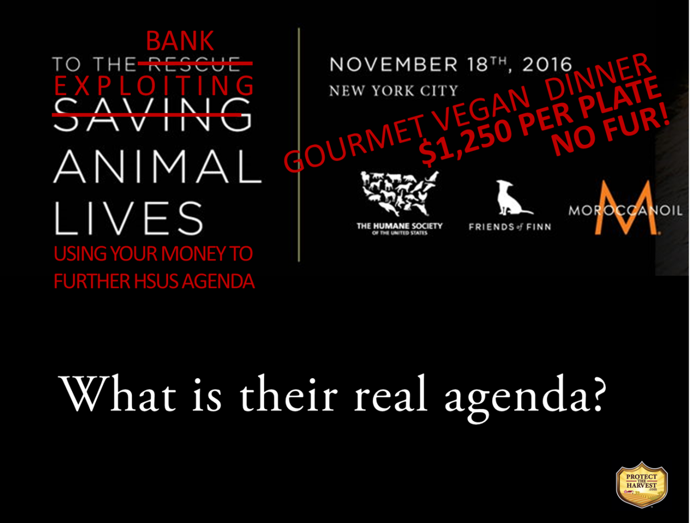 HSUS - To The Rescue - What Is Their Real Agenda?