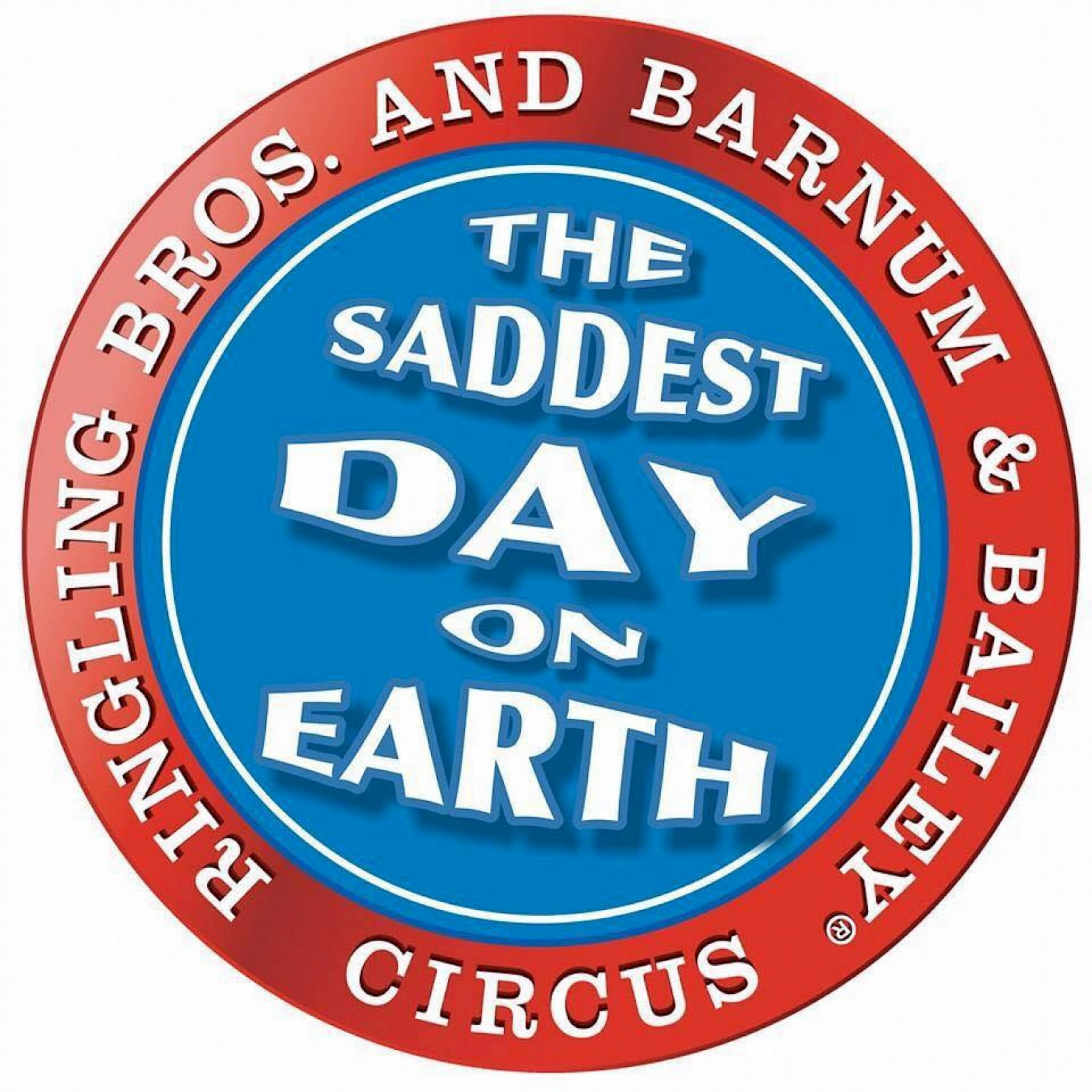 Circus Closure-Saddest Day On Earth