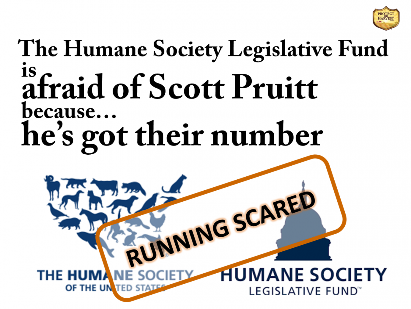 Humane Society Legislative Fund Afraid of Scott Pruitt