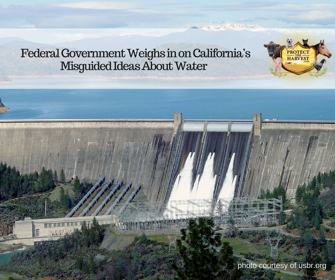 Federal Government Weighs In On California's Misguided Ideas About Water