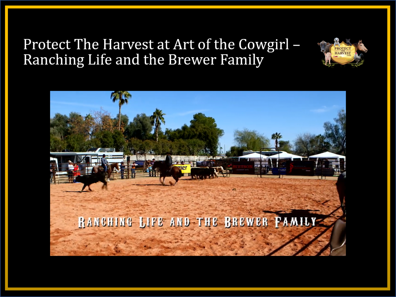Protect The Harvest at Art of the Cowgirl - Ranching Life and the Brewer Family