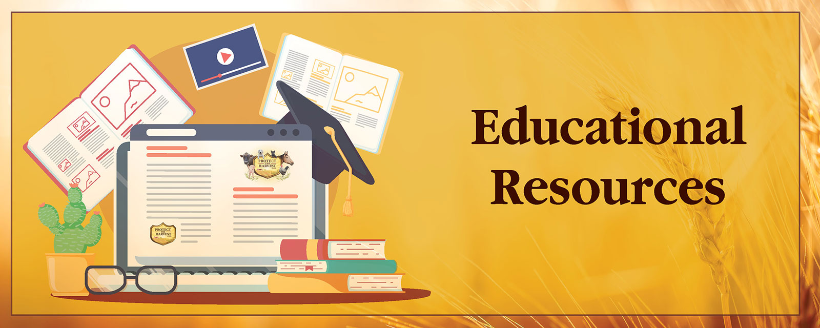 Protect The Harvest Educational Resources